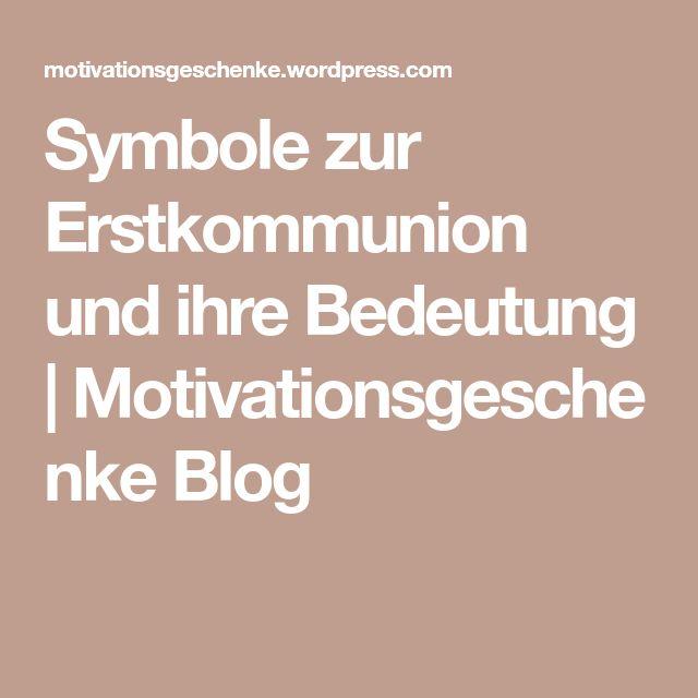 Symbole Zur Erstkommunion Und Ihre Bedeutung Kommunion