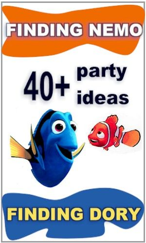 Finding Nemo, Finding Dory Party Ideas for Kids. Over 40 ideas for food, games and decorations for a Finding Nemo or Finding Dory Themed Birthday Party.