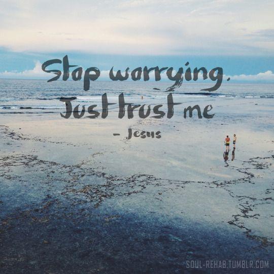 """soul-rehab: Wake up today saying """"I trust you Jesus"""""""
