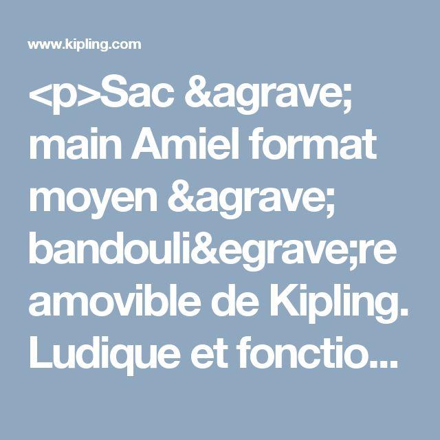 """<p>Sac à main Amiel format moyen à bandoulière amovible de Kipling. Ludique et fonctionnel, le sac Amiel a des poches spéciales pour ranger vos effets personnels et une bandoulière des plus pratiques.</p><br><ul class=""""l"""