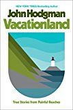 Vacationland: True Stories from Painful Beaches by John Hodgman (Author) #Kindle US #NewRelease #Biographies #Memoirs #eBook #ad