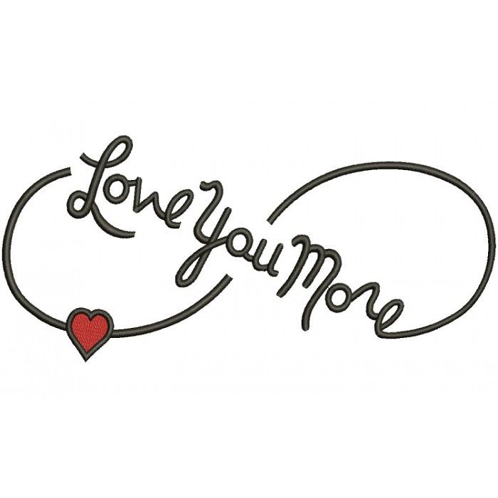 Download Love You More Infinity Symbol With Heart Filled Machine ...