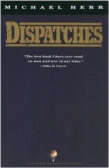 Dispatches by Michael Herr.