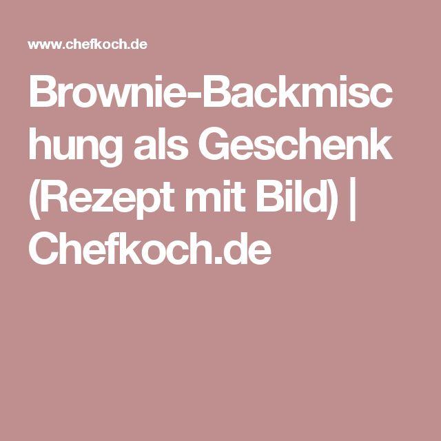 Brownie-Backmischung als Geschenk (Rezept mit Bild) | Chefkoch.de