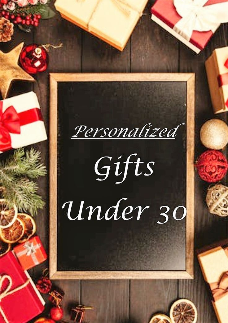 Find personalized gifts under 30 for him and her. When a gift is personalized, it shows you put extra thought into the present. Shows you care.