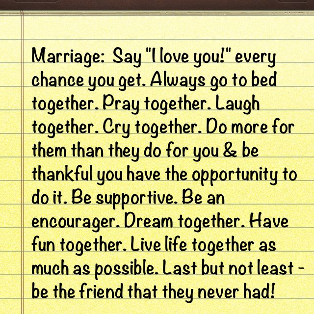 good motto for marriage.: Thoughts, Marriage Quotes, Best Friends, Stuff, Truth, Happy Marriage, Things