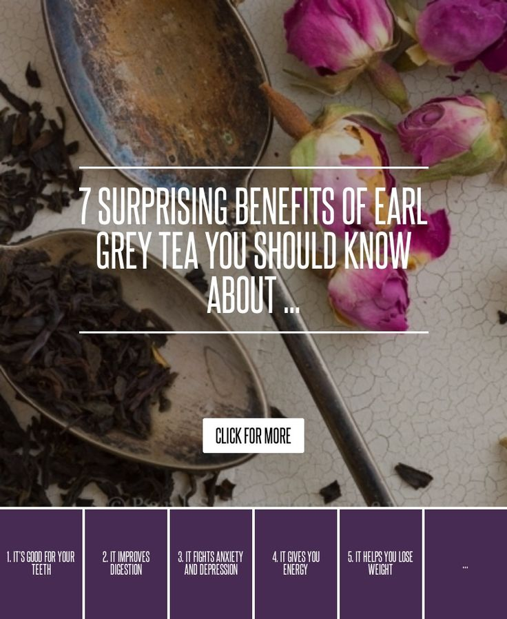7. It Keeps You Hydrated - 7 Surprising Benefits of Earl Grey Tea You Should Know about ... → Health