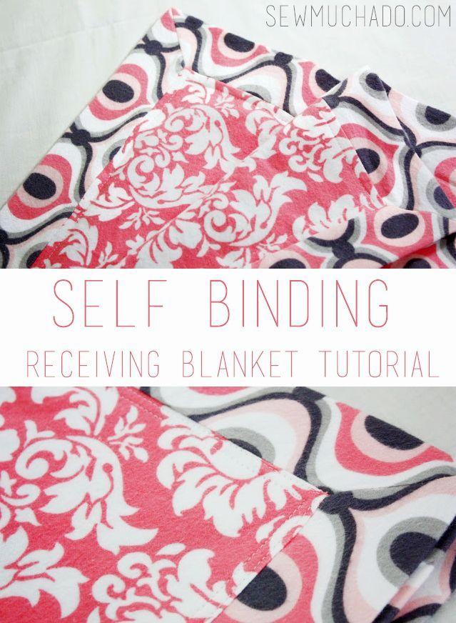 The BEST Self Binding Receiving Blanket Tutorial! So easy to understand!