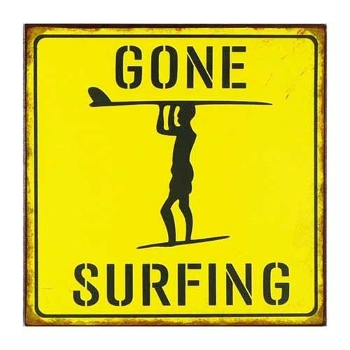 Gone surfing - tekstbord