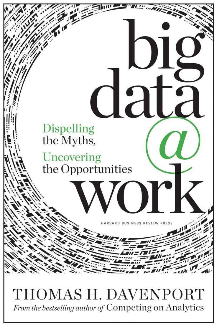 Big Data at Work: Dispelling the Myths, Uncovering the Opportunities  ($14.99) - Highly recommended to anyone that is interested in, or involved with, big data. - People who have already read other big data or analytics books will point out that there is lithe new information in this book. - He separates the myth and hype from fact and practicality in this timely book. http://www.amazon.com/exec/obidos/ASIN/B00HSNMG90/electronicfro-20/ASIN/B00HSNMG90
