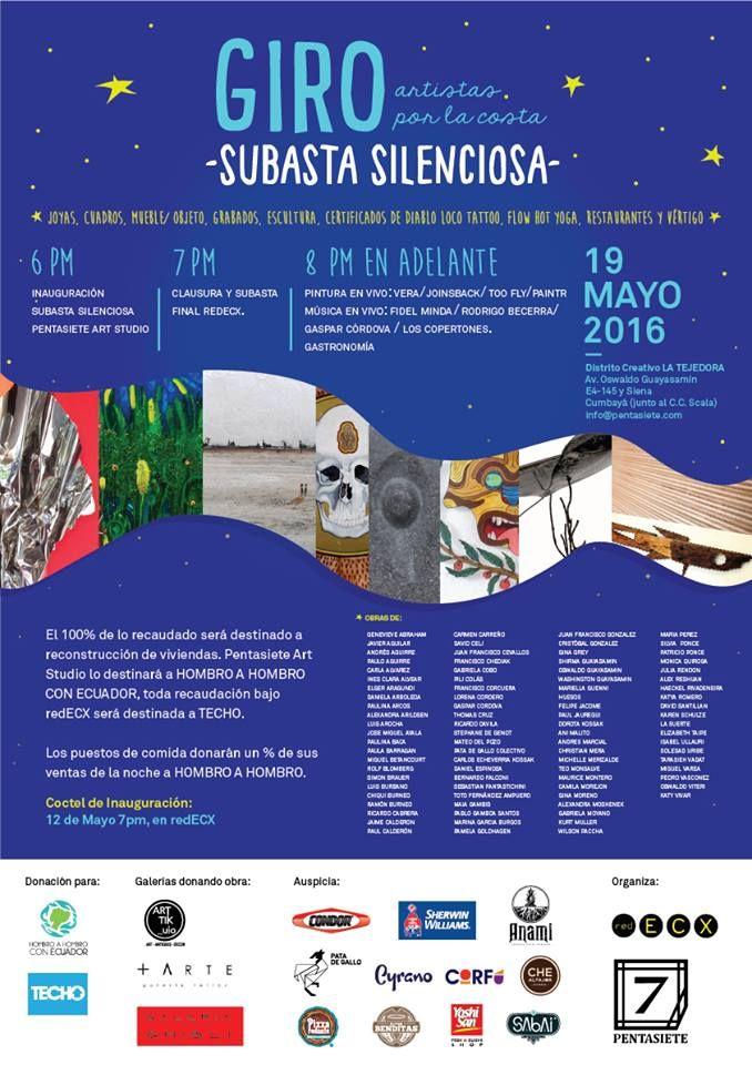 Pentasiete Art Studio y Red ECX tienen el gusto de invitar a la exposición y subasta de obras: GIRO, artistas por la costa. Giro será una noche llena de solidaridad, arte, ambiente amigable, comida, cerveza artesanal y fiesta. Obras de más de 80 artistas de diferentes generaciones, donaciones de algunas galerías de Quito como Artik_uio, + Arte , Ghibli y Pentasiete. Durante toda la noche también habrá presentaciones de pintura, danza y música en vivo.