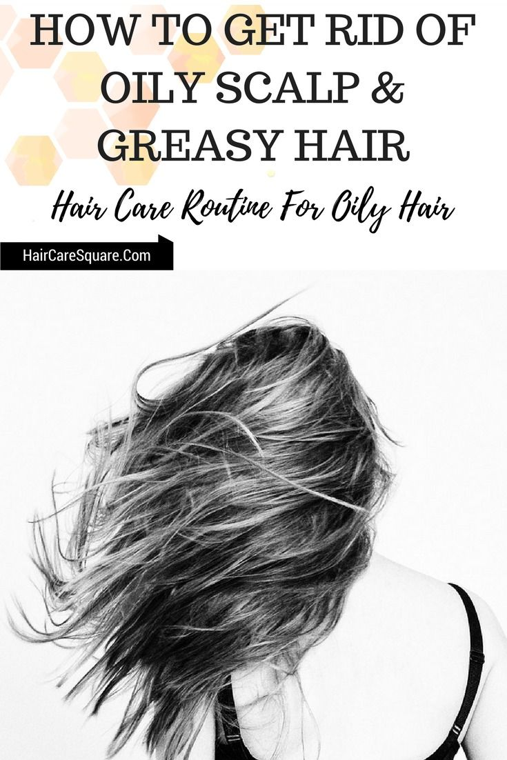 How to Get Rid of Oily Scalp and Greasy Hair? Follow this simple hair care routine for oily hair and get rid off the greasiness and excess oil.