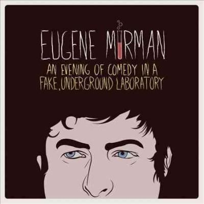 Eugene Mirman - An Evening of Comedy in a Fake