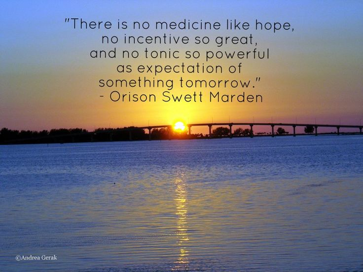 Sunset in Clearwater Beach, Florida, with an Orison Swett Marden quote on hope. Photo: Andrea Gerak