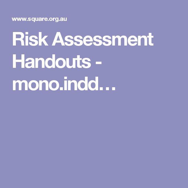 Risk Assessment Handouts - mono.indd…