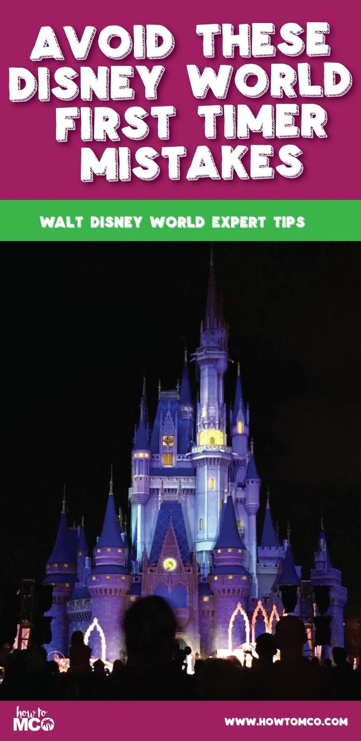 Avoid these Disney World First Timer Mistakes