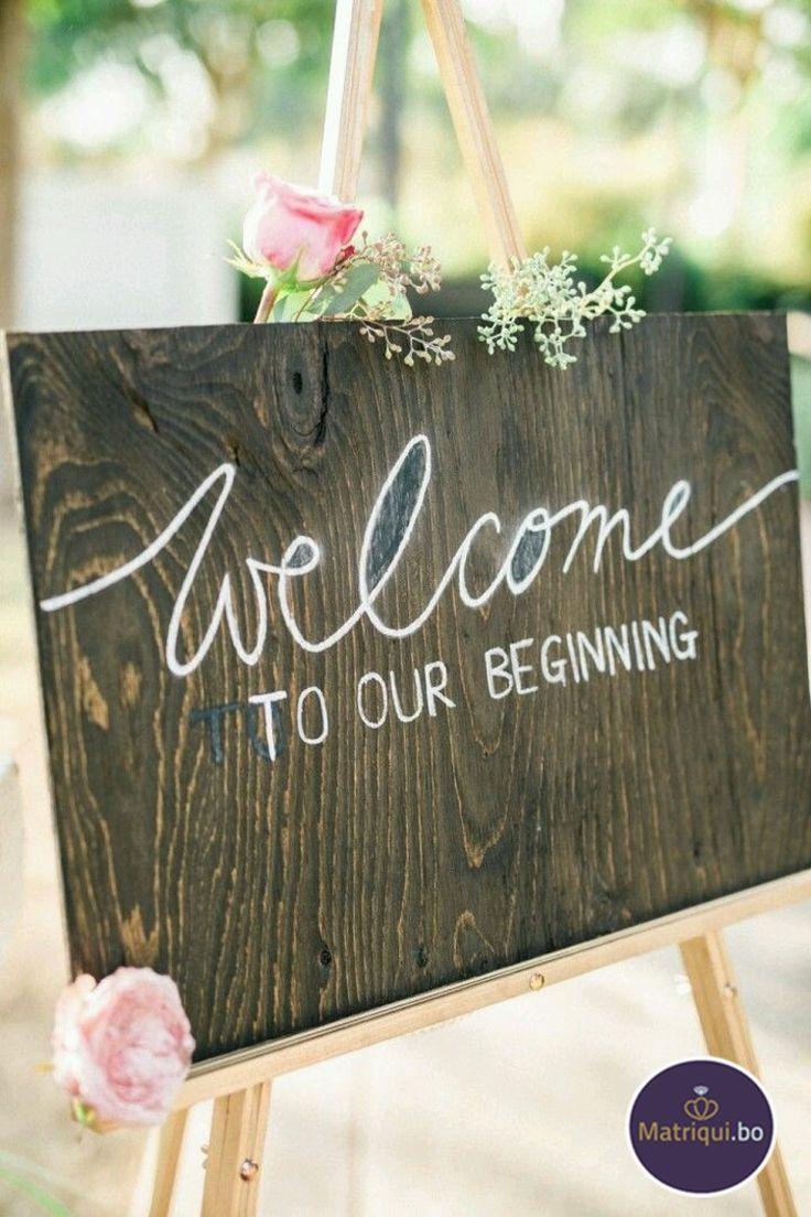 Sorprende a tus invitados con un encantador letrero de bienvenida. www.matriqui.bo