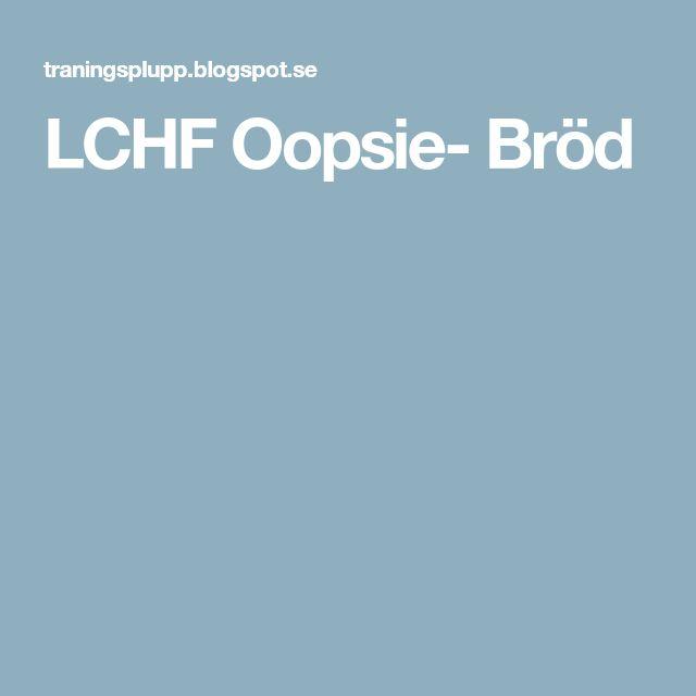 LCHF Oopsie- Bröd