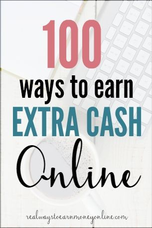 Need to earn extra cash online? Here's a ginormous list of 100 ideas!
