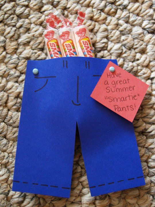 """Smartie Pants: Could say """"Good luck, Smartie pants!"""" to pass out before testing or """"Have a great day, Smartie pants!"""" and then give them out randomly to the kids and various other people!"""