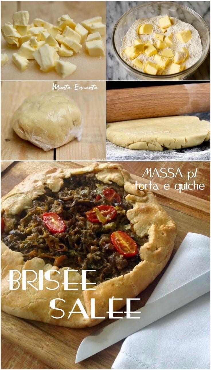 Massa Brisèe Salée. A massa usada como base para quiche e diversas tortas é a Brisée Salée. Receita Centenária Francesa. Experimenta!!!