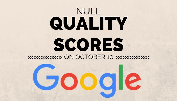 Google Continues to Display Quality Score Data Until October 10 - Search Engine Journal
