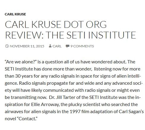 http://carlkruse.org/2015/11/11/carl-kruse-dot-org-review-the-seti-institute/  Carl Kruse talks about SETI INSTITUTE's quest to discover extraterrestrial intelligence