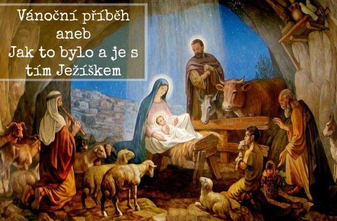 Vánoční příběh aneb Jak to bylo a je s tím Ježíškem