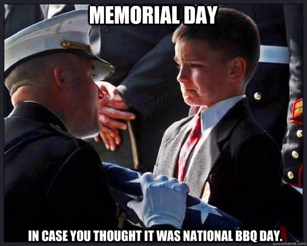 Memorial Day...All gave some, some gave all. This boy's father, a Marine, was killed in Iraq. Thank you is not enough. Never forget the sacrifice of those we are celebrating on this day.