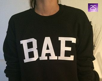 BAE sweatshirt jumper gifts cool fashion girls sizing women funny cute teens teenagers fangirl tumblr style swag dope blogger fangirls