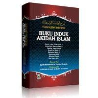 Buku Induk Akidah Islam (Syarah Akidah Wasithiyah)