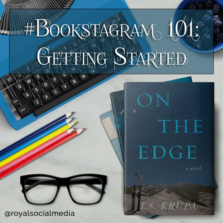 Bookstagram 101: Getting Started