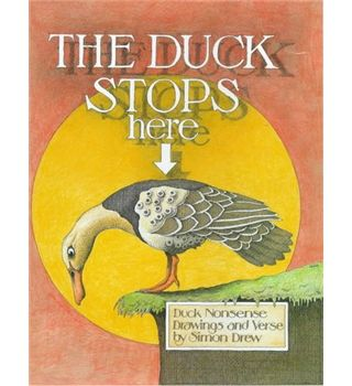 The Duck Stops Here by Simon Drew