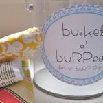 baby shower diy burp clothes: Bucket O' Burpees: Cute idea to stuff them into a plastic bucket for gift giving (free printable label included). Similar to this one found here.