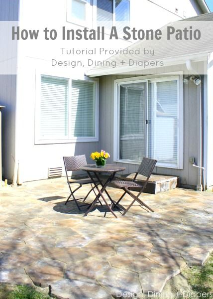 How To Install A Stone Patio by designdininganddiapers.com #diy #outdoorspace