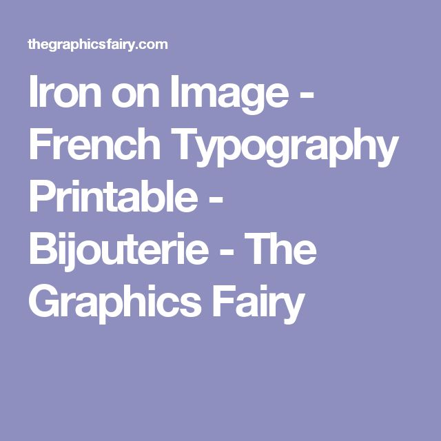Iron on Image - French Typography Printable - Bijouterie - The Graphics Fairy