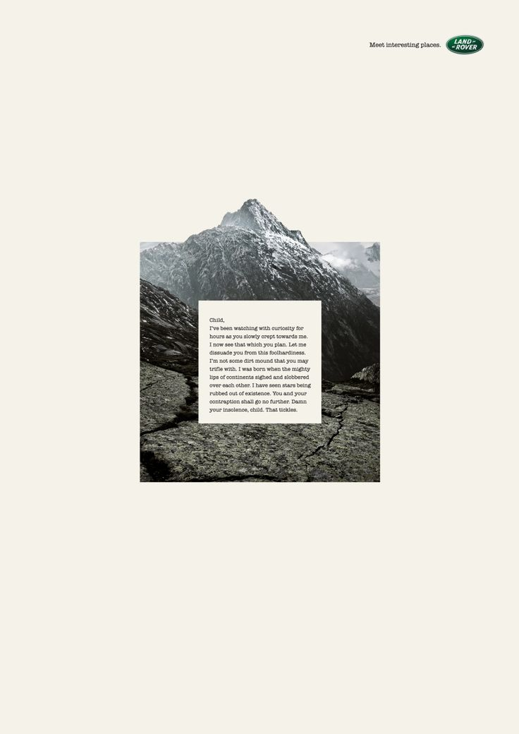 Brilliant ad for Land Rover. Has to be some of the best copywriting I've ever read, written by Shahir Zag.