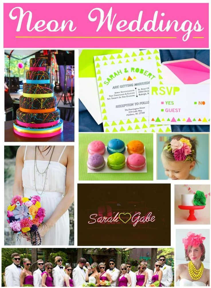 Neon Wedding Theme- omg my family and friends would hate me, but I'm loving this!!
