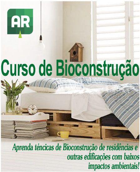 Aprenda Técnicas de Bioconstrução sem sair de casa! Download Grátis via Ambientalistas em Rede! - Ambientalistas em rede