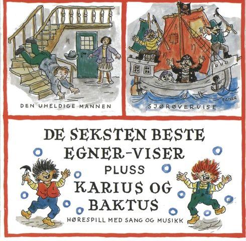 De seksten beste Egner-viser pluss Karius & Baktus cd