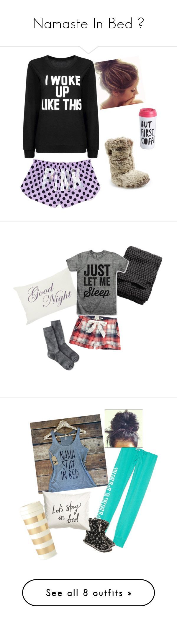 """""""Namaste In Bed 👌"""" by jenann36 ❤ liked on Polyvore featuring Victoria's Secret PINK, Bedroom Athletics, Fat Face, H&M, Kate Spade, Victoria's Secret, Old Navy, Jack Wills, NIKE and Accessorize"""