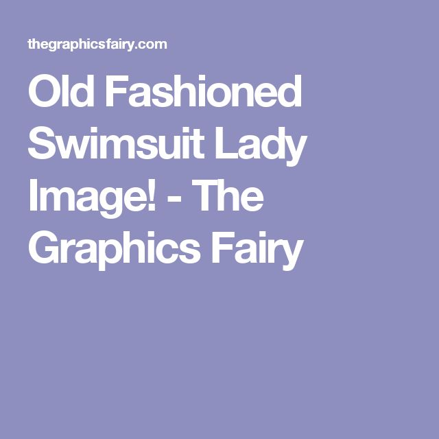 Old Fashioned Swimsuit Lady Image! - The Graphics Fairy