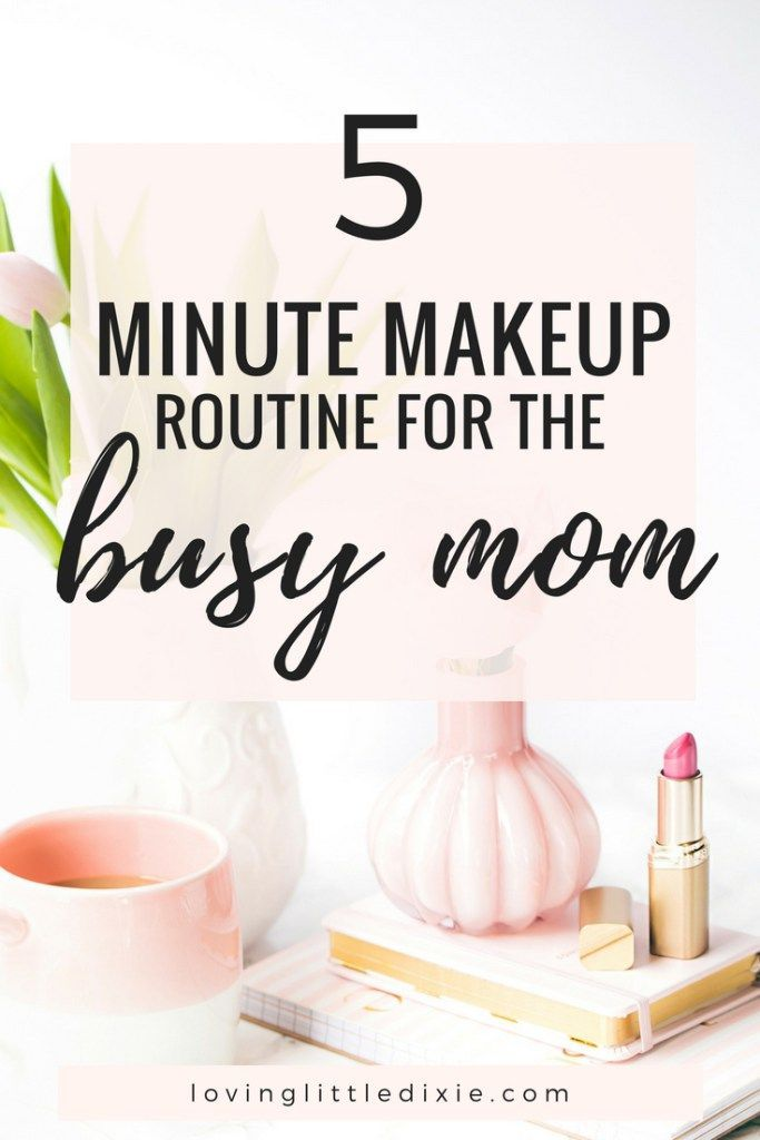 Save time in the morning with this quick and easy makeup routine - perfect for busy moms!