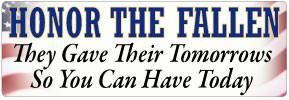 Honor the Fallen Political Bumper Sticker