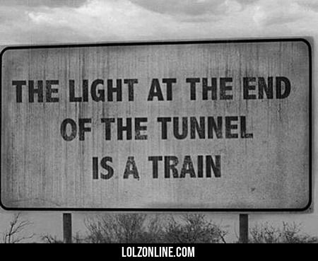 The Light At The End Of The Tunnel Is A Train#funny #lol #lolzonline