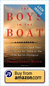The Boys in the Boat: Nine Americans and their epic quest for gold at the 1936 Berlin Olympics by Daniel James Brown #sport #coaching #books