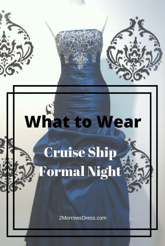 Best 25 Cruise Formal Wear Ideas On Pinterest Cruise