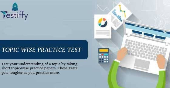 TOPIC WISE PRACTICE TEST  Online Test Series for IIT JEE 2018 #Online #Coaching #Test #Series #IIT #JEE #exams  #Testiffy #JEEAdvance Web :http://www.testiffy.com/