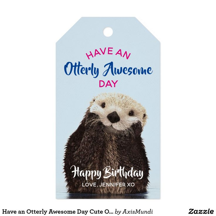 Have an Otterly Awesome Day Cute Otter Photo Gift Tags