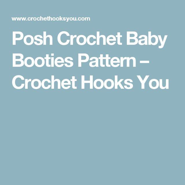 Posh Crochet Baby Booties Pattern – Crochet Hooks You